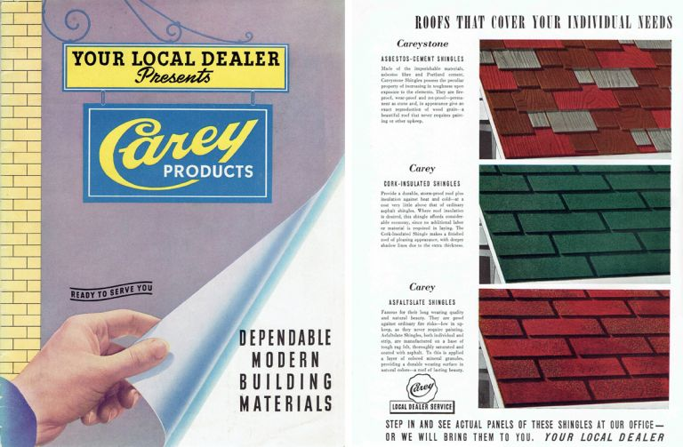 Carey Products: Dependable Modern Building Materials. Roofing, The Philip Carey Company.