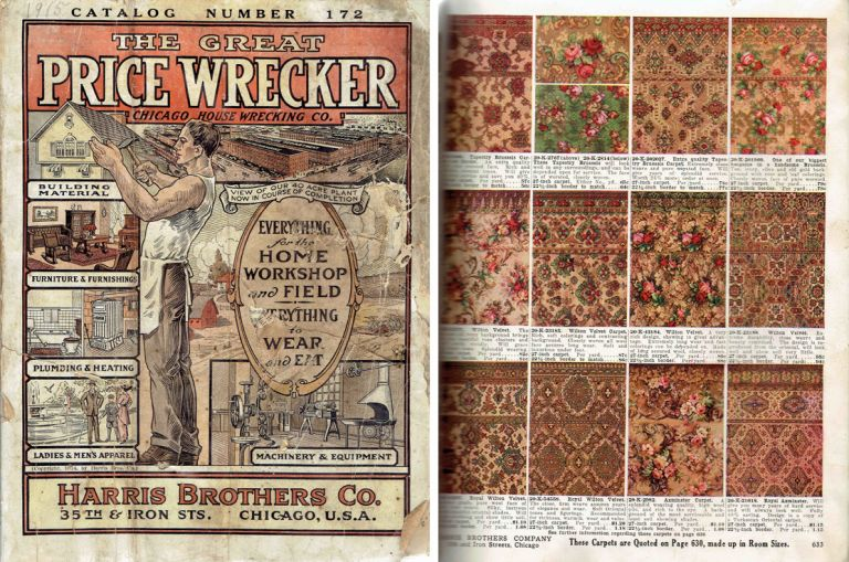 The Great Price Wrecker Catalog Number 172; Everything for the Home Workshop and Field - Everything to Wear and Eat. Building Materials, Harris Brothers Co.