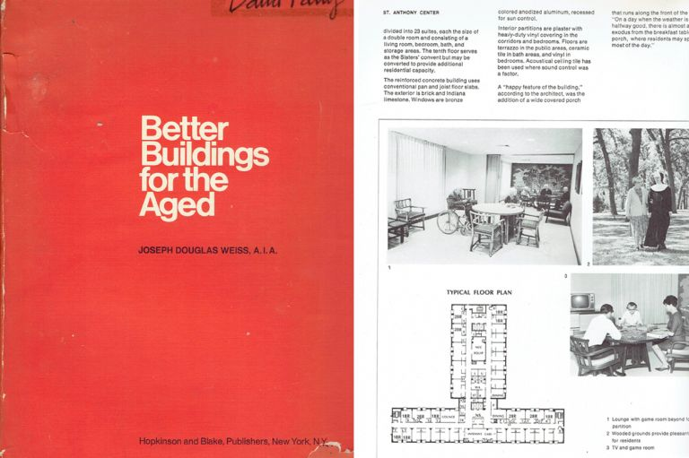 Better Buildings for the Aged. Urban Studies, Joseph Douglas Weiss.