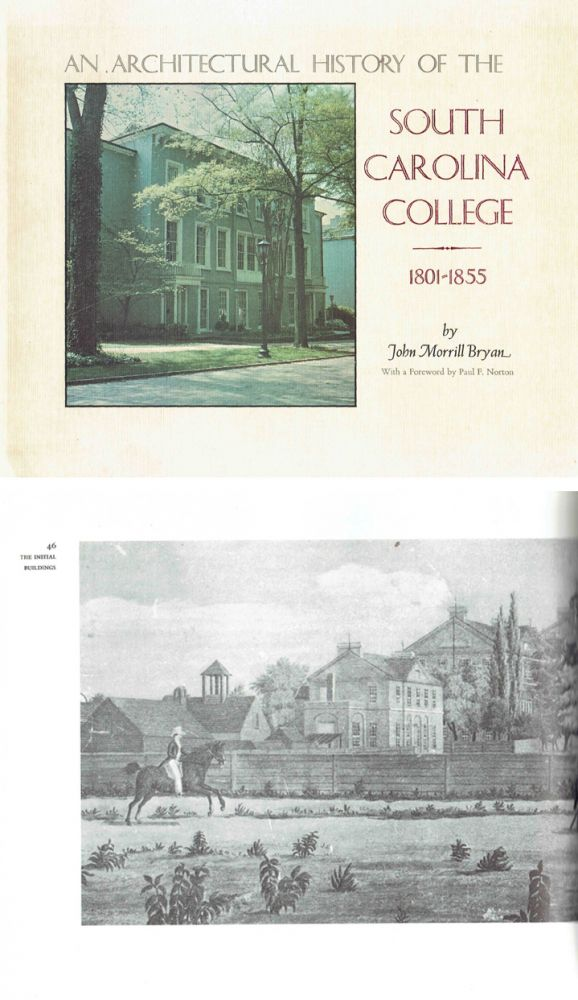 Architectural History of the South Carolina College, 1801-1855. Southern US, John M. Bryan.