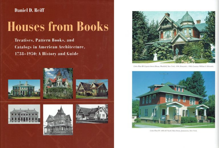 Houses from Books: The Influence of Treatises, Pattern Books, and Catalogs in American Architecture, 1738-1950. Architectural History, Daniel D. Reiff.