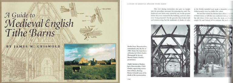 A Guide to Medieval English Tithe Barns. Building as Envelope, James W. Griswold.