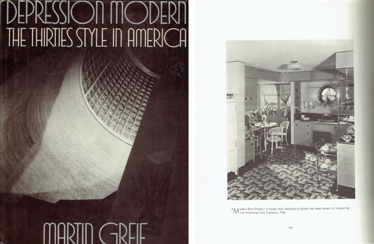Depression Modern: The Thirties Style in America. Architectural History, Martin Greif.