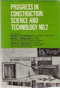 Progress in Construction Science and Technology No. 2. Engineering, Roger; Horrobin Burgess, John, Peter; Simpson.