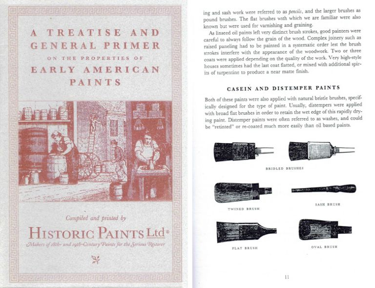 A Treatise and General Primer on the Properties of Early American Paints; Including also A Summary and Descriptionof Pigments, Copious Descriptions of their Manufacture and Application...and also A Brief Description of their Aging Characteristics. Paint, Historic Paints Ltd.