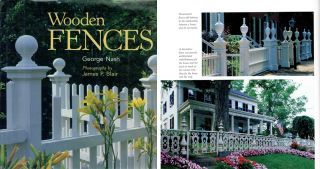 Wooden Fences; Photographs by James Blair. Building Trades, George Nash