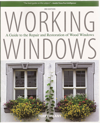 Working Windows, 3rd: A Guide to the Repair and Restoration of Wood Windows. Building Trades,...