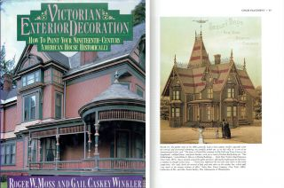 Victorian Exterior Decoration: How to Paint Your Nineteenth-Century American House Historically....