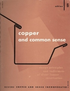Copper and Common Sense: Design Principles and Techniques of Sheet Copper Construction. (AIA...