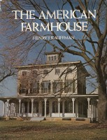 The American Farmhouse. Building as Envelope, Henry J. Kauffman