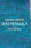 De re Metallica. Metal, Georgius Agricola