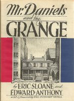 Mr. Daniels and the Grange. Eric Sloane, Eric Sloane, Edward Anthony