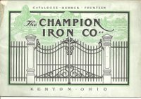 Champion Iron Co. Catalogue Number Fourteen. Metal, Champion Iron Co