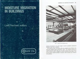 Moisture Migration in Buildings. Building Trades, Lieff/Trechsel