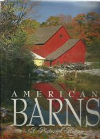American Barns: A Pictorial History. Building as Envelope, Jill Caravan