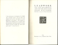 Leadwork, Old and Ornamental and for the Most Part English. WIth Illustrations. Architecture, W....
