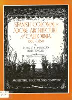 Spanish Colonial or Adobe Architecture of California 1800-1850. Western US, Donald R. Hannaford,...
