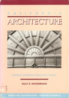 California Architecture: Historic American Buildings Survey. Western US, Sally B. Woodbridge