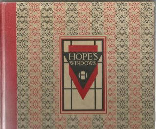 Hope's Metal Windows and Casements Catalog 1818-1951; Publication No. 260 December 1951. Windows,...