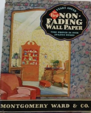 The First Non-Fading Wall Papers for 1929; Time Proved In Over 500,000 Homes. Wallpaper,...