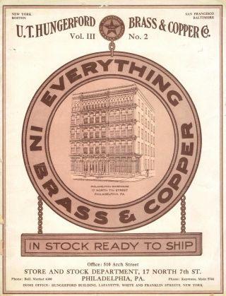 Everything in Brass & Copper, Vol. III, No. 2. Metal, U T. Hungerford Brass, Copper Company