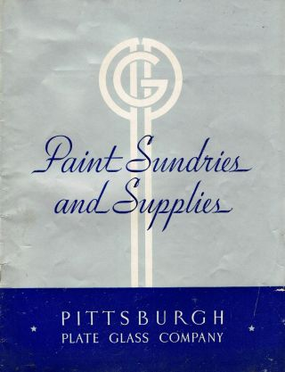 Paint Sundries and Supplies, Paint Department Catalog, Effective November 1, 1940. Paint,...