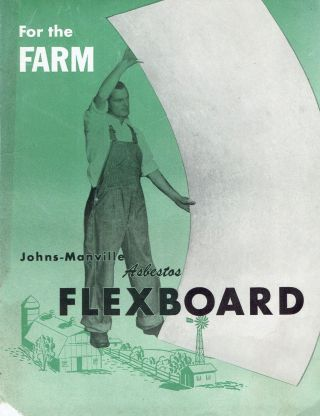 Asbestos Flexboard For the Farm. Building Materials, Johns-Manville