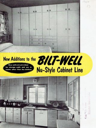 New Additions to the Bilt-Well Nu-Style Cabinet Line & Planning Sheet for Nu-Style Cabinets....