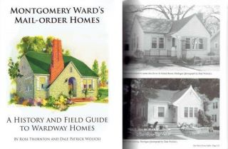 Montgomery Ward's Mail-Order Homes (signed by the author); A History and Field Guide to Wardway...