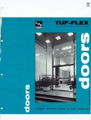 Tuf-Flex tempered polished plate glass doors; A.I.A. File No. 16-N-1960. Glass,...