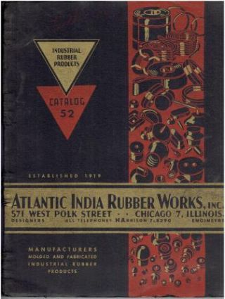 Industrial Rubber Products Catalog 52. Building Materials, Inc Atlantic India Rubber Works