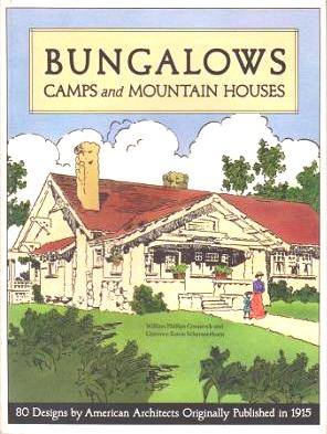 Bungalows Camps and Mountain Houses (Signed by the architectural historian Daniel D. Reiff,...