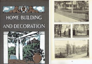 1912 Edition of Home Building And Decoration; Prepared in Cooperation with and under the...