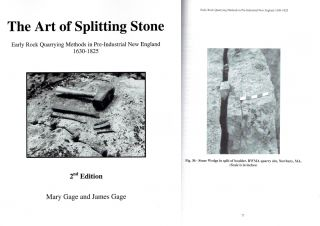 The Art of Splitting Stone: Early Rock Quarrying Methods in Pre-Industrial New England 1630-1825....