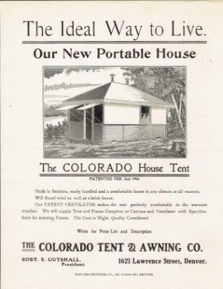 Our New Portable House: The Colorado House Tent. Advertising, Colorado Tent, Awning Company