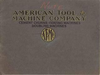 Catalog of Cement Churns, Coating Machines, Doubling Machines and Cloth Measuring Devices for Use of Workers in Rubber Trade. Tools, American Tool, Machine Company.