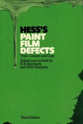 Hess's Paint Film Defects; Their Causes and Cure