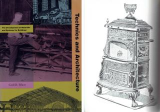 Technics and Architecture; The Development of Materials and Systems for Buildings. Building...