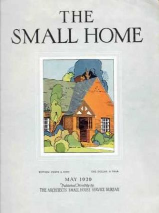 The Small Home: May 1925.