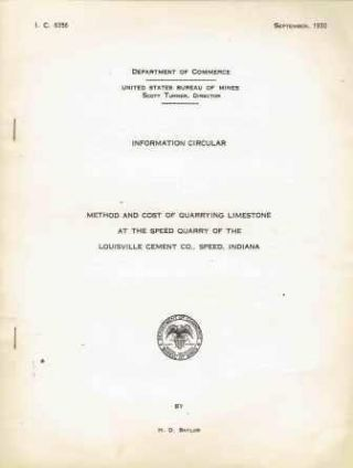 Method and Cost of Quarrying Limestone at the Speed Quarry of the Louisville Cement Co., Speed,...