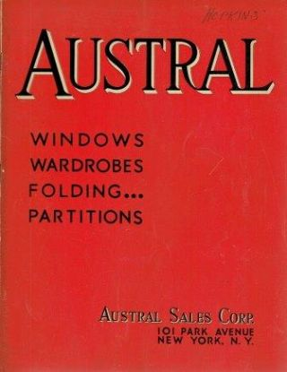 Austral Windows, Wardrobes, Folding Partitions; Catalog Number Thirty. Windows, Austral Sales Corp