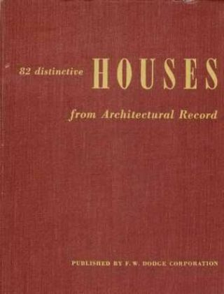 82 Distinctive Houses from Architectural Record. Pattern Book, Architectural Record