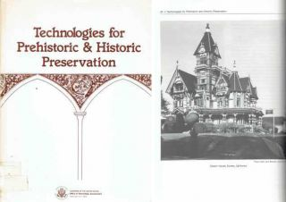 Technologies for Prehistoric & Historic Preservation. Restoration, Office of Technology...