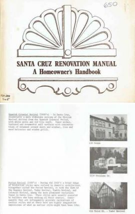 Santa Cruz Renovation Manual: A Homeowner's Handbook. Restoration, Charles Hall Page, Associates