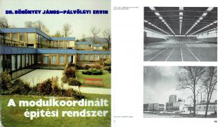 A Modulkoordinalt Epitesi Rendszer (The Modular Coordinated Building System). Architecture, Janos...