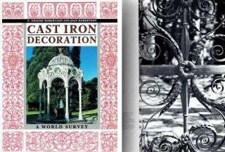 Cast Iron Decoration: A World Survey. Metal, E. Graeme Robertson, Joan Robertson