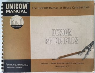 UNICOM Manual No. 1: Design Priciples. Building, National Lumber Manufacturer's Assoc