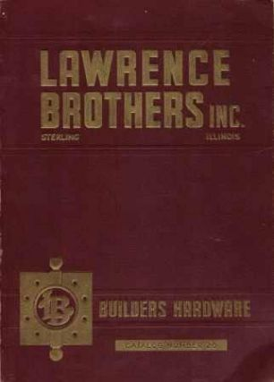 Builders Hardware Catalog #20. Hardware, Lawrence Brothers Inc