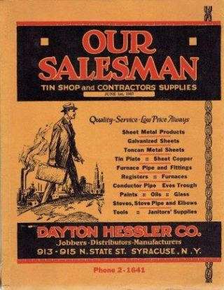 Our Salesman: Tin Shop and Contractors Supplies. Metal, Dayton Hessler Company