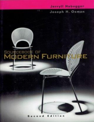 Sourcebook of Modern Furniture. Furniture, Jerryll Habegger, Joseph H. Osman